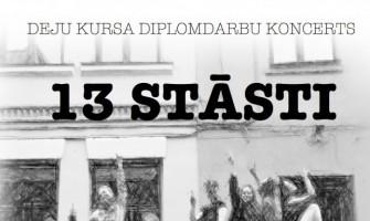 """DIPLOMDARBU KONCERTS """"13 STĀSTI"""""""