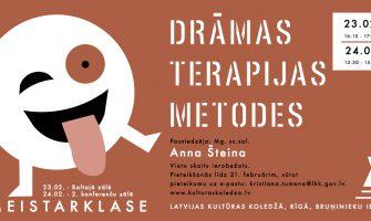 MEISTARKLASE DRĀMAS TERAPIJAS METODES 23.02. UN 24.02.