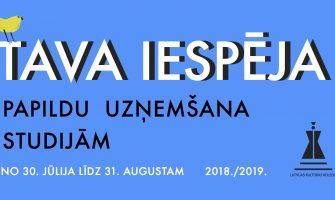 PAPILDU UZŅEMŠANA STUDIJĀM 2018./ 2019.